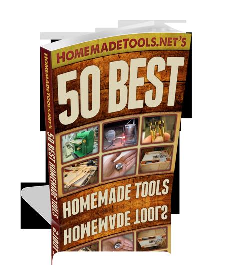 HomemadeTools.net: 50 Best Homemade Tools  HomemadeTools.n...