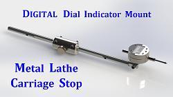 Lathe Carriage Stop Digital Indicator-digital-dial-indicator-mount-stop.jpg