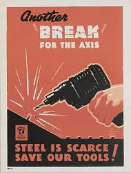 """WWII """"Don't Scrap It"""" poster - image-wwii_poster_break_for_axis_ed.jpg"""